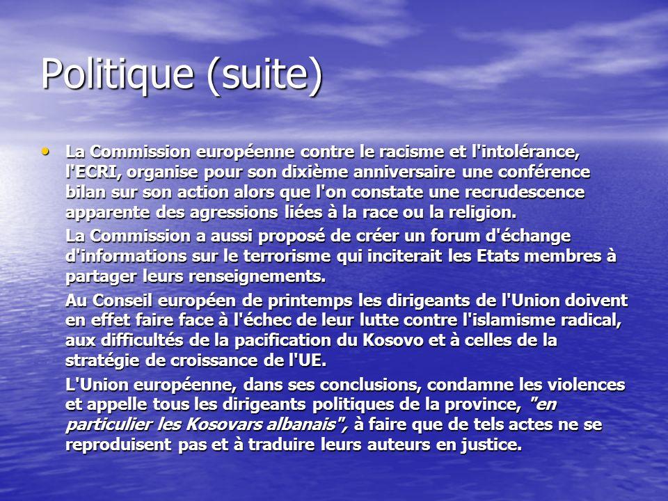 Politique (suite) La Commission européenne contre le racisme et l intolérance, l ECRI, organise pour son dixième anniversaire une conférence bilan sur son action alors que l on constate une recrudescence apparente des agressions liées à la race ou la religion.