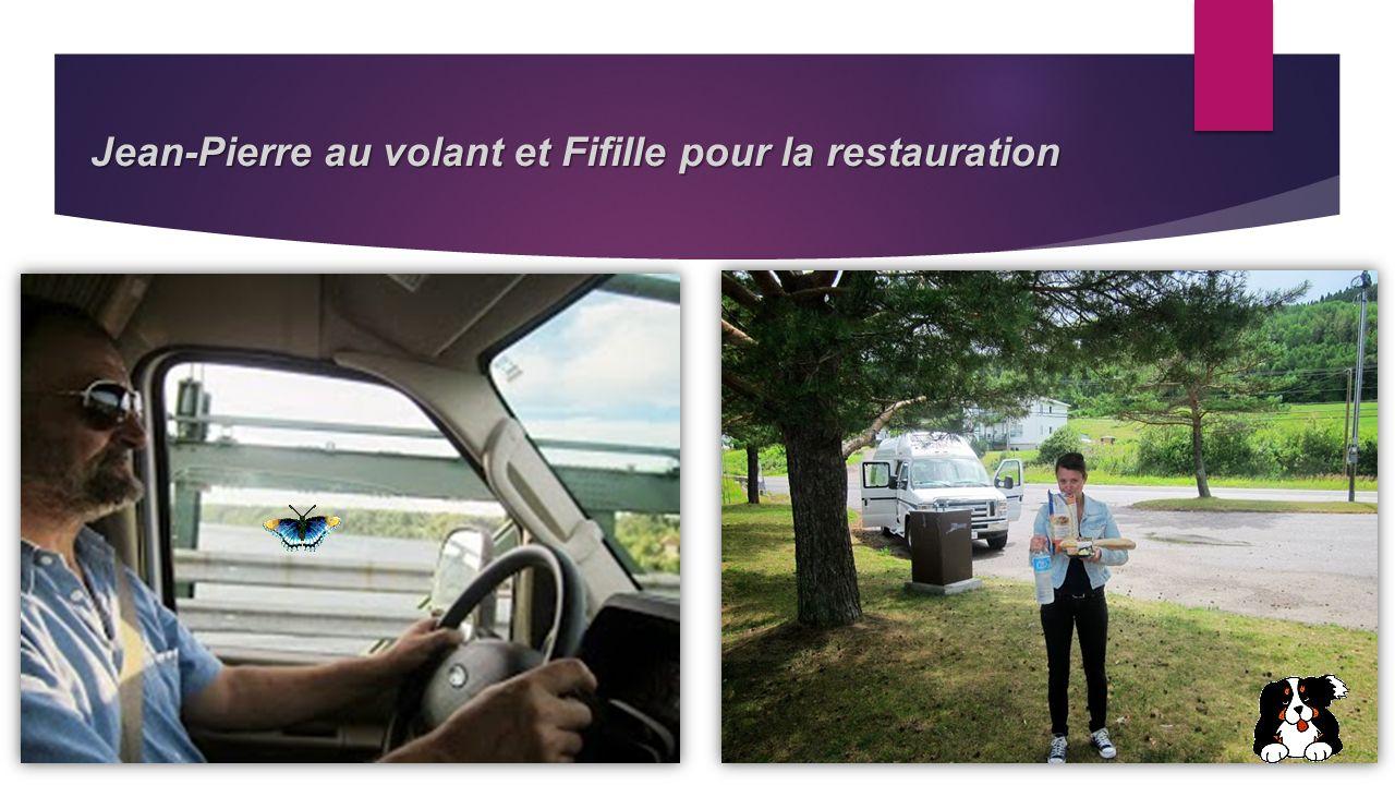 Jean-Pierre au volant et Fifille pour la restauration