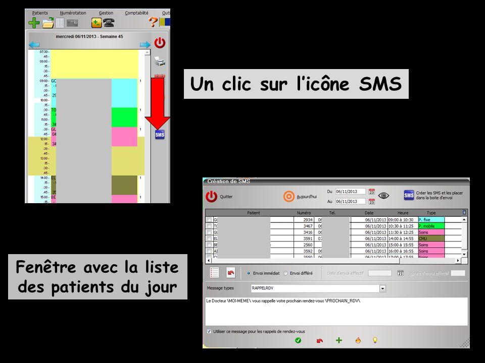 Un clic sur licône SMS Fenêtre avec la liste des patients du jour