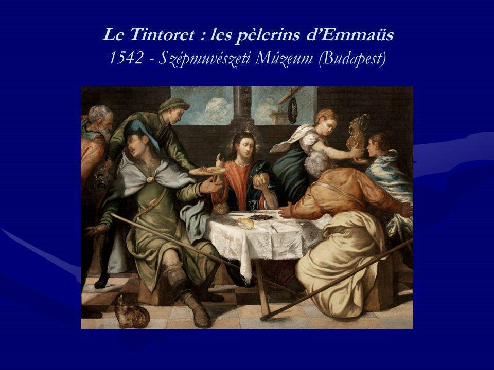 Le Tintoret : les pèlerins dEmmaüs 1542 - Szépmuvészeti Múzeum (Budapest)