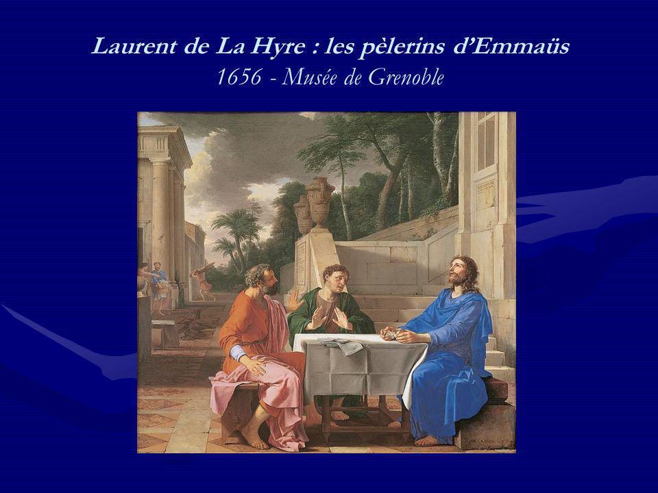 Laurent de La Hyre : les pèlerins dEmmaüs 1656 - Musée de Grenoble