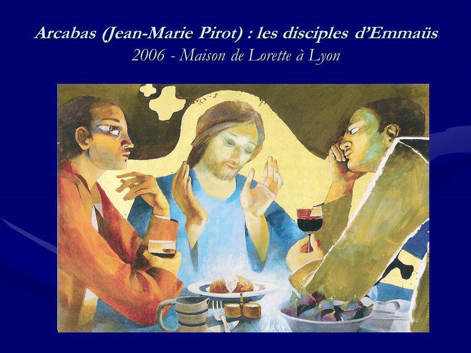 Arcabas (Jean-Marie Pirot) : les disciples dEmmaüs 2006 - Maison de Lorette à Lyon