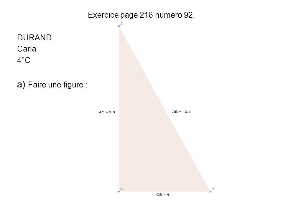 b) Démontrer que ABC est un triangle rectangle.