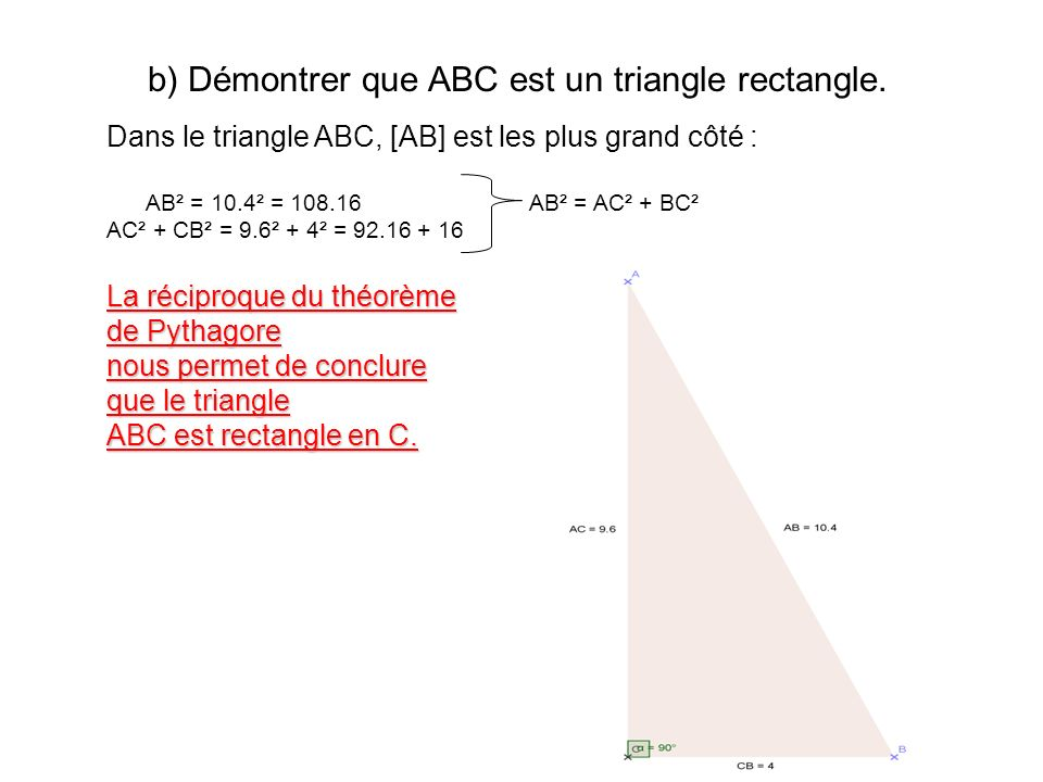 c) Soit D le point du segment [AB] tel que AB = 7.8 cm.