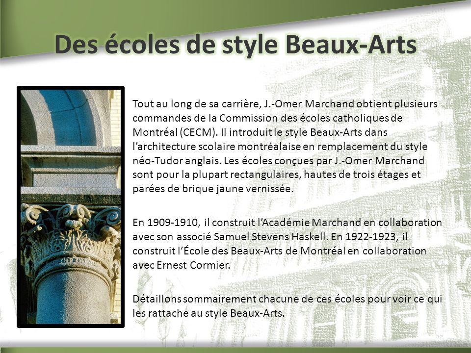 Tout au long de sa carrière, J.-Omer Marchand obtient plusieurs commandes de la Commission des écoles catholiques de Montréal (CECM). Il introduit le