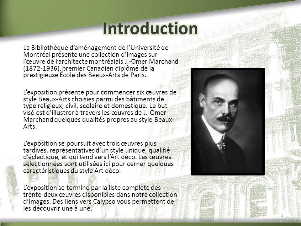 La Bibliothèque daménagement de lUniversité de Montréal présente une collection dimages sur lœuvre de larchitecte montréalais J.-Omer Marchand (1872-1