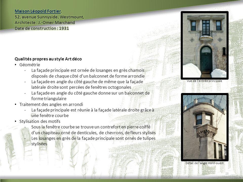 Vue de lentrée principale Détail de langle nord-ouest 23 Qualités propres au style Art déco Géométrie -La façade principale est ornée de losanges en g