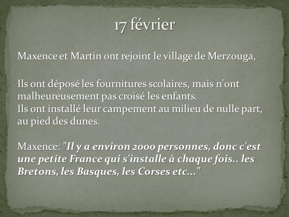 Maxence et Martin ont rejoint le village de Merzouga, Ils ont déposé les fournitures scolaires, mais n ont malheureusement pas croisé les enfants.