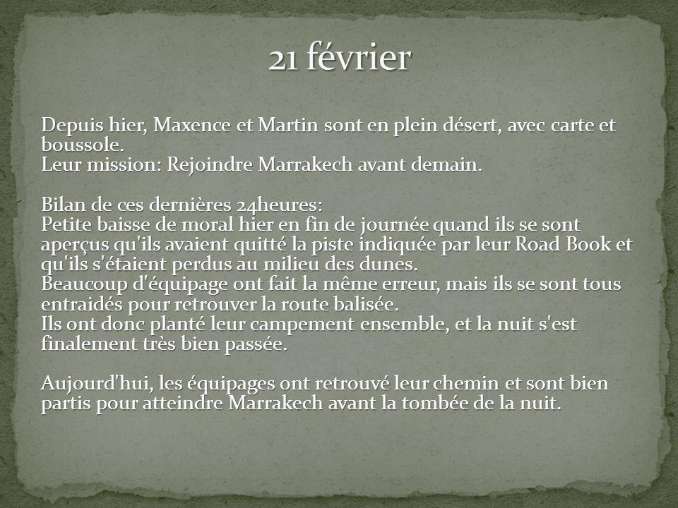 Depuis hier, Maxence et Martin sont en plein désert, avec carte et boussole.