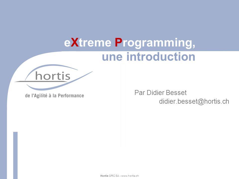 3 Coût du développement software Introduction à XP Hortis GRC SA - www.hortis.ch Barry W.