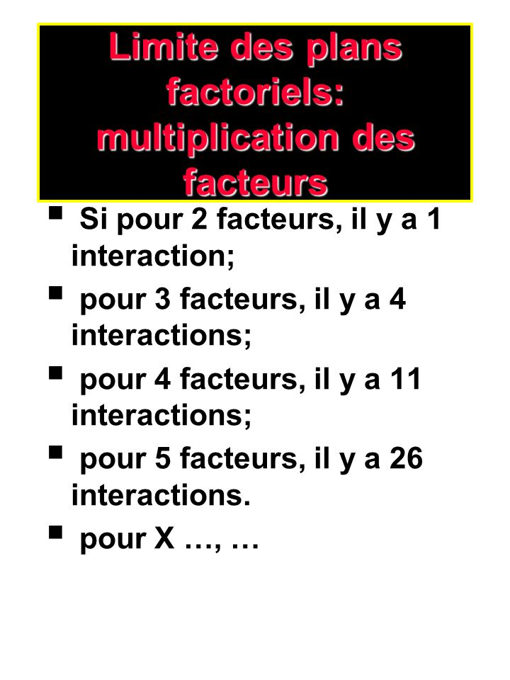 Analyse factorielle de variance: Principes statistiques (4) les carrés moyens (CM) chaque carré moyen sobtient par la division de sa SC par son dl Le test F est un rapport de variance, soit le carré moyen dun traitement divisé par le carré moyen derreur