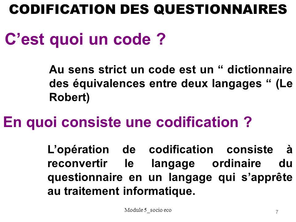 7 CODIFICATION DES QUESTIONNAIRES En quoi consiste une codification .
