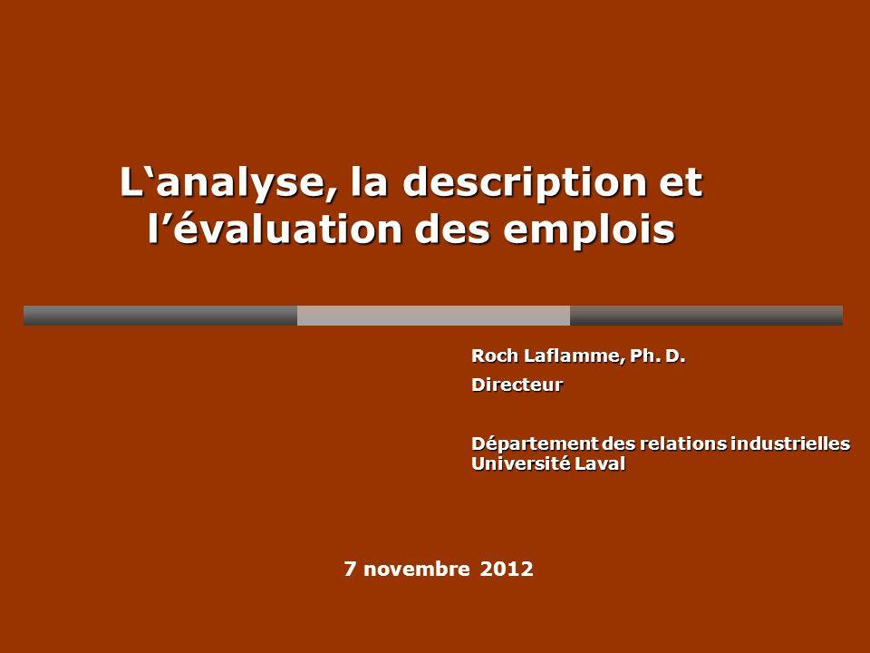 Lanalyse, la description et lévaluation des emplois Roch Laflamme, Ph.