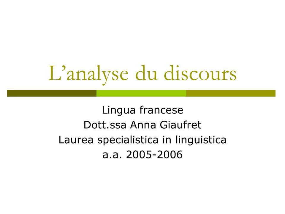 Programme du cours Analyse du discours : la linguistique française.