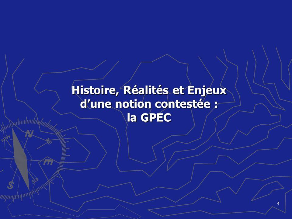 4 Histoire, Réalités et Enjeux dune notion contestée : la GPEC