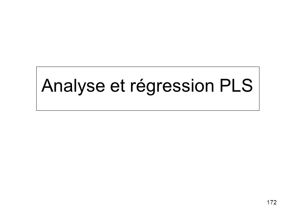 172 Analyse et régression PLS