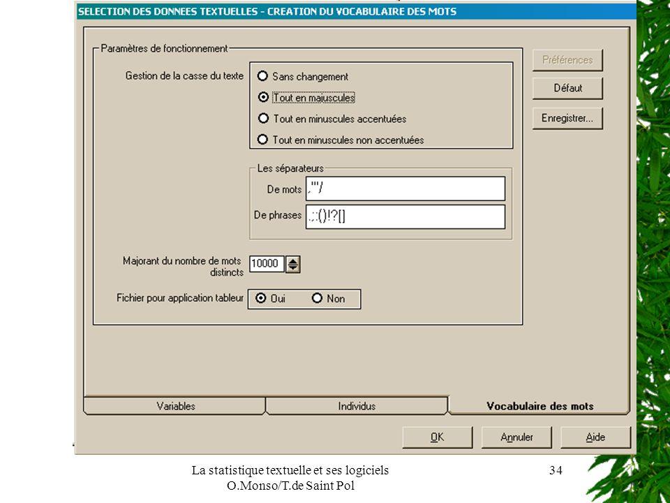 La statistique textuelle et ses logiciels O.Monso/T.de Saint Pol 34