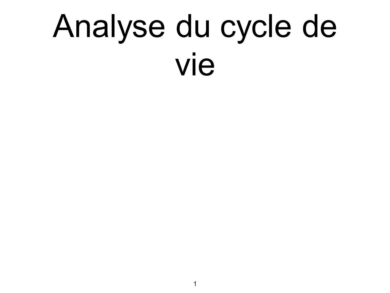 1 Analyse du cycle de vie