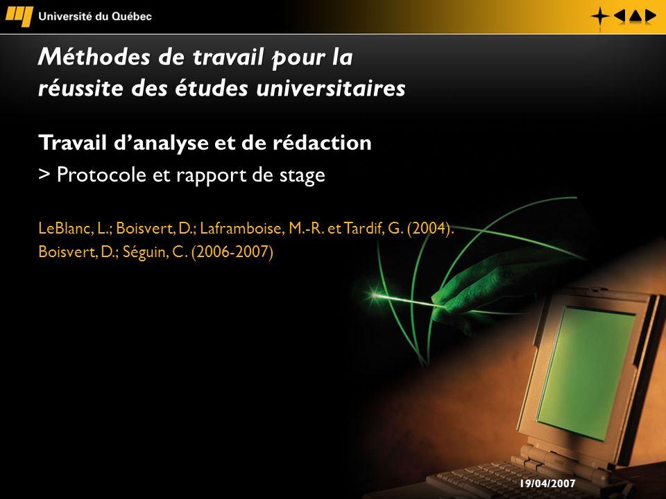 Travail danalyse et de rédaction > Protocole et rapport de stage LeBlanc, L.; Boisvert, D.; Laframboise, M.-R. et Tardif, G. (2004). Boisvert, D.; Ség