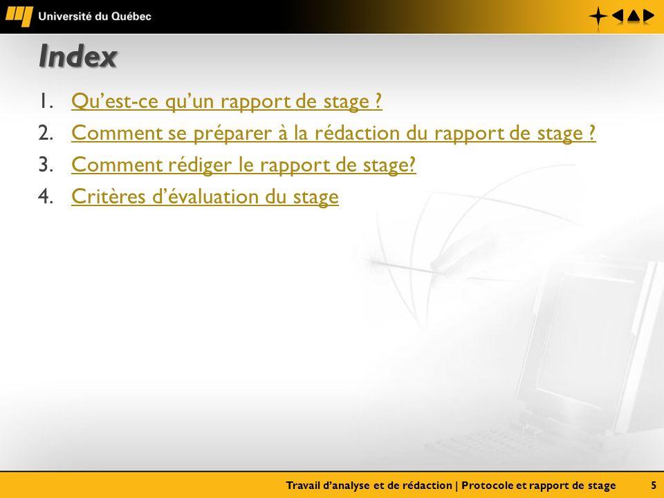 Index 1.Quest-ce quun rapport de stage ?Quest-ce quun rapport de stage ? 2.Comment se préparer à la rédaction du rapport de stage ?Comment se préparer