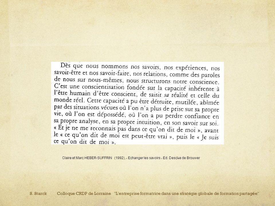 Claire et Marc HEBER-SUFFRIN (1992), « Echanger les savoirs » Ed. Descl é e de Brouwer