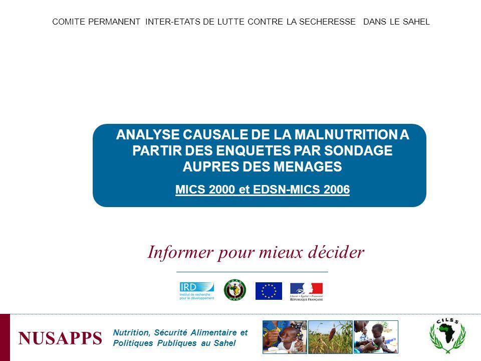 Nutrition, Sécurité Alimentaire et Politiques Publiques au Sahel NUSAPPS ANALYSE CAUSALE DE LA MALNUTRITION A PARTIR DES ENQUETES PAR SONDAGE AUPRES D