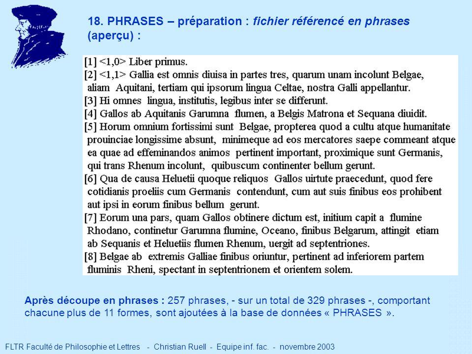 18. PHRASES – préparation : fichier référencé en phrases (aperçu) : FLTR Faculté de Philosophie et Lettres - Christian Ruell - Equipe inf. fac. - nove