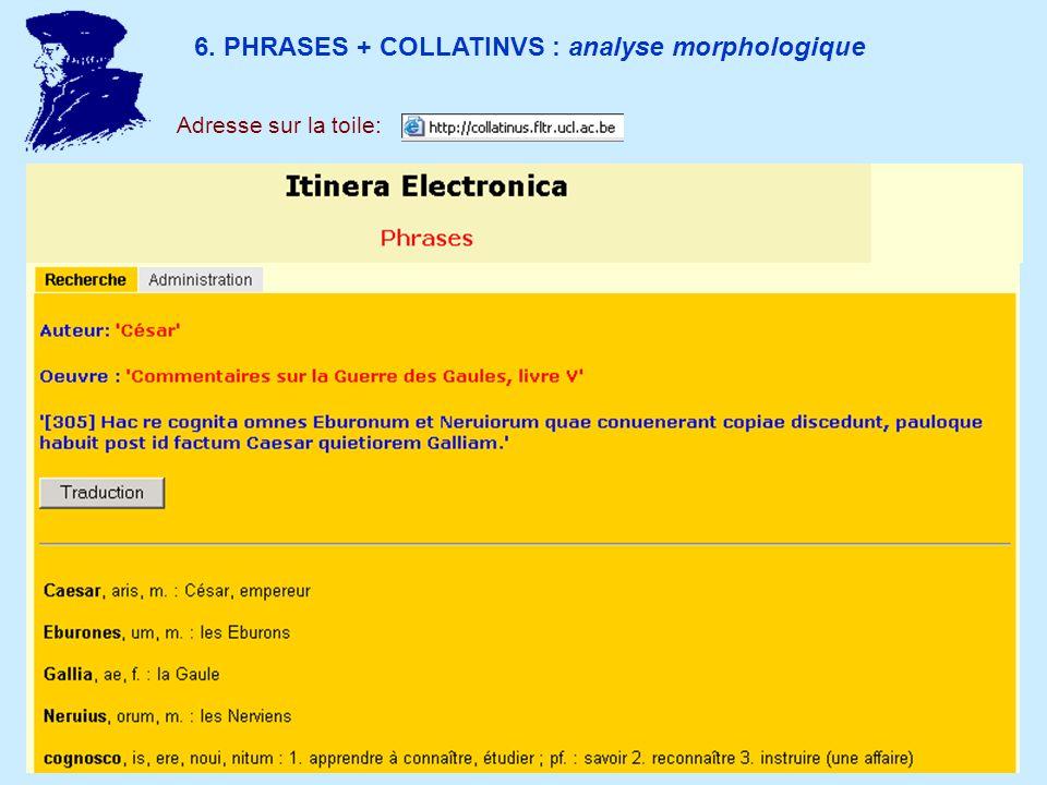 6. PHRASES + COLLATINVS : analyse morphologique Adresse sur la toile: