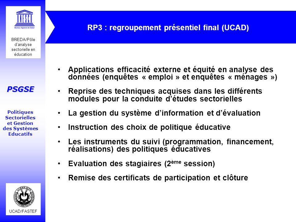 UCAD/FASTEF BREDA/Pôle danalyse sectorielle en éducation PSGSE Politiques Sectorielles et Gestion des Systèmes Educatifs RP3 : regroupement présentiel
