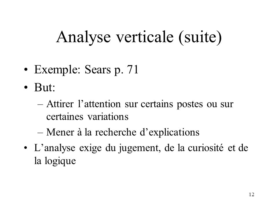 12 Analyse verticale (suite) Exemple: Sears p.