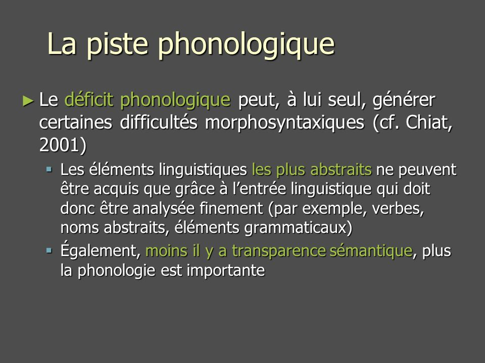 Phonèmes corrects Effets dâge (p =.004), de type (p <.0001) et interaction age x type (p =.02) Donc: les difficultés phonologiques des enfants TSDL se marquent surtout chez les plus âgés