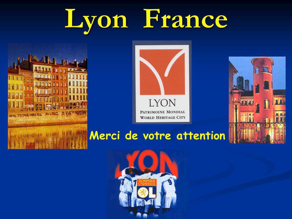 Lyon France Merci de votre attention