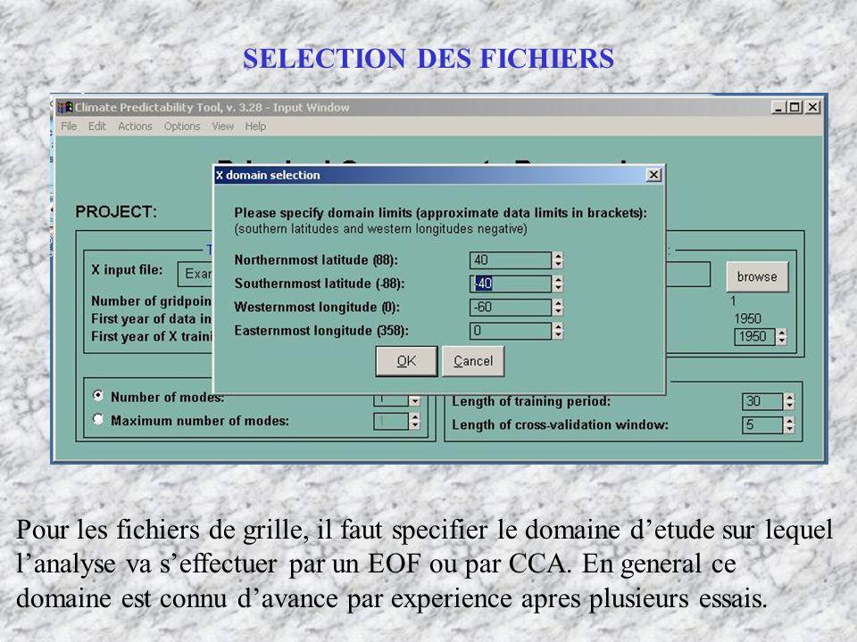 Pour les fichiers de grille, il faut specifier le domaine detude sur lequel lanalyse va seffectuer par un EOF ou par CCA. En general ce domaine est co