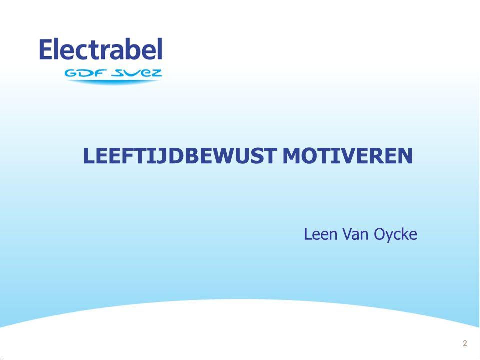 LEEFTIJDBEWUST MOTIVEREN Leen Van Oycke 2