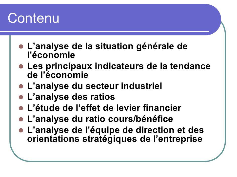Contenu Lanalyse de la situation générale de léconomie Les principaux indicateurs de la tendance de léconomie Lanalyse du secteur industriel Lanalyse