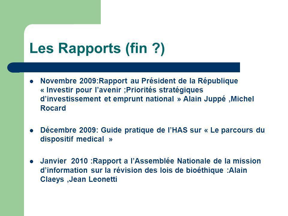 Les Rapports (fin ?) Novembre 2009:Rapport au Président de la République « Investir pour lavenir ;Priorités stratégiques dinvestissement et emprunt na