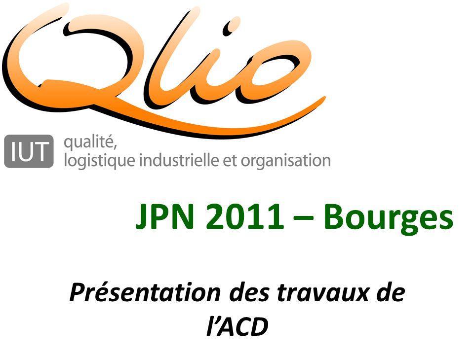 Présentation des travaux de lACD JPN 2011 – Bourges