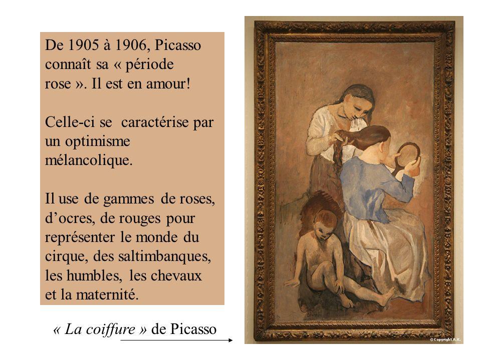 De 1905 à 1906, Picasso connaît sa « période rose ».
