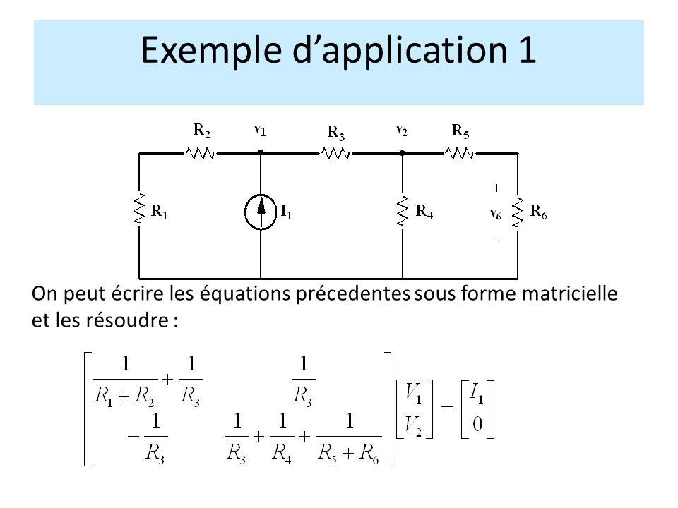 Exemple dapplication 1 On peut écrire les équations précedentes sous forme matricielle et les résoudre :