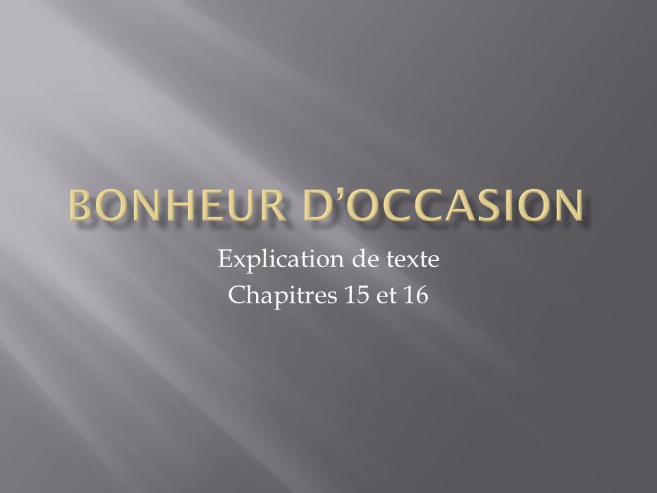 Explication de texte Chapitres 15 et 16