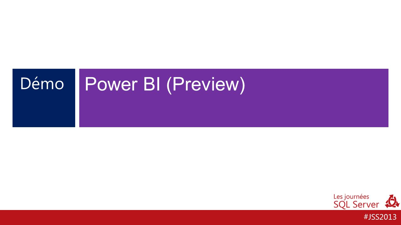 #JSS2013 Démo Power BI (Preview)