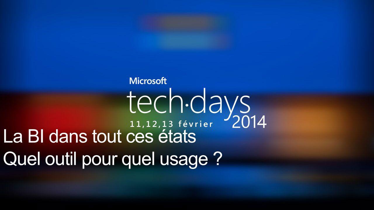 Business Intelligence Les Speakers Laurent Miltgen Delinchamp Michael Nokhamzon Stéphane Vivien @Mickey75019 @kubernan Mickey75019.wordpress.com