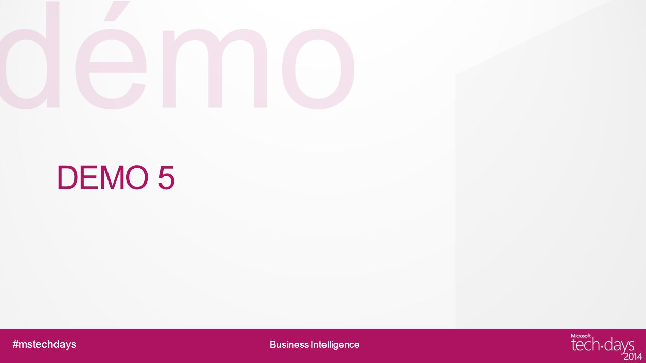 démo #mstechdays Business Intelligence DEMO 5