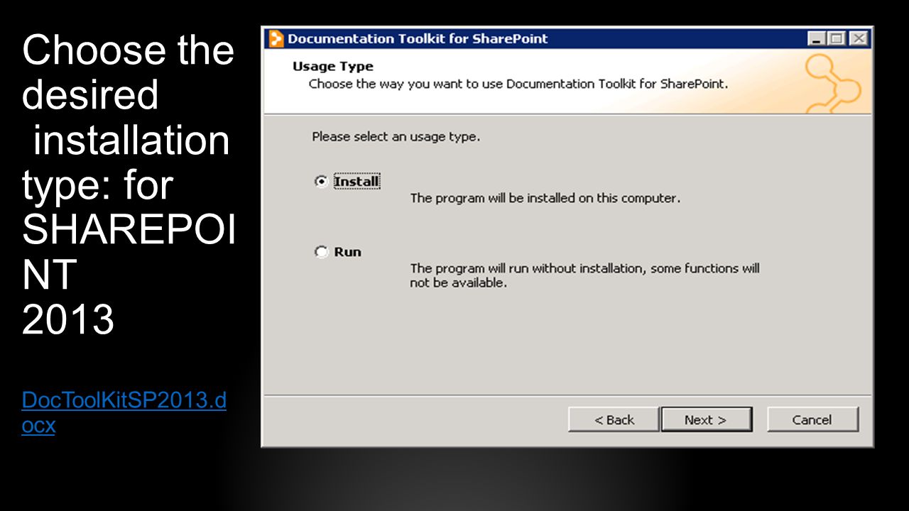 Choose the desired installation type: for SHAREPOI NT 2013 DocToolKitSP2013.d ocx DocToolKitSP2013.d ocx