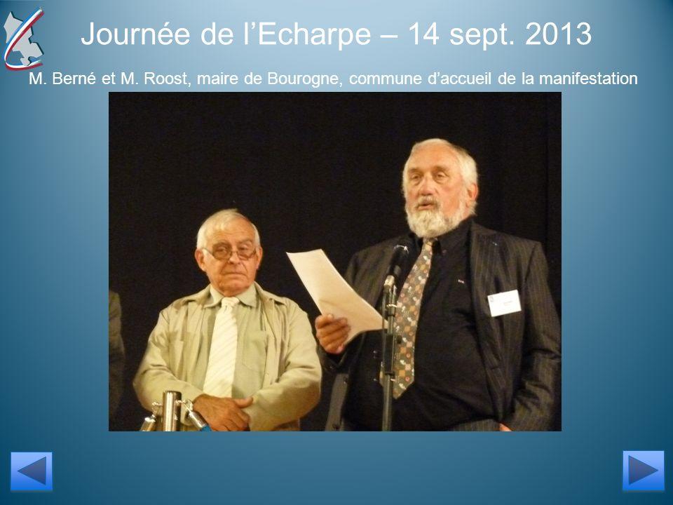 Journée de lEcharpe – 14 sept. 2013 M. Berné et M.