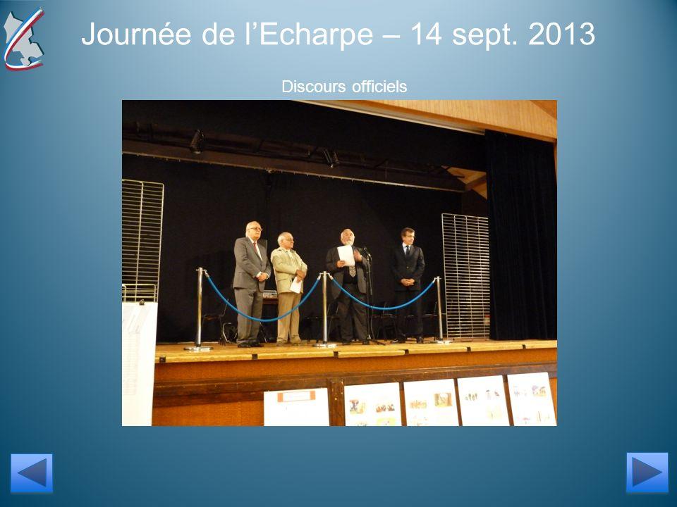 Journée de lEcharpe – 14 sept. 2013 Discours officiels