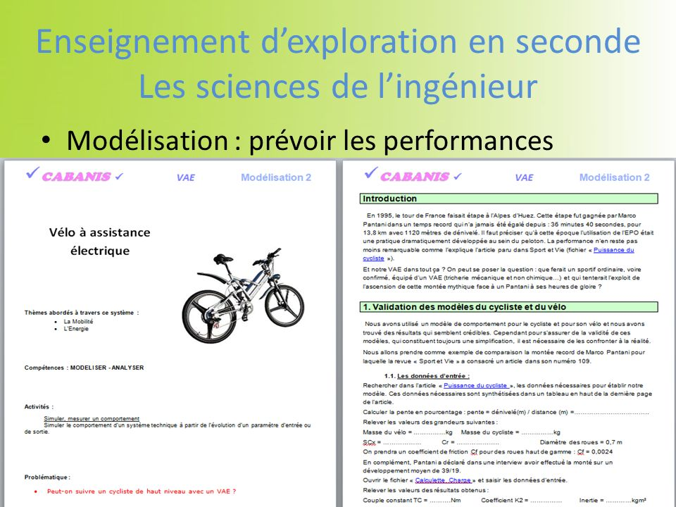 Modélisation : prévoir les performances Enseignement dexploration en seconde Les sciences de lingénieur