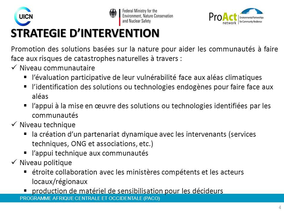 PROGRAMME AFRIQUE CENTRALE ET OCCIDENTALE (PACO) 4 Promotion des solutions basées sur la nature pour aider les communautés à faire face aux risques de