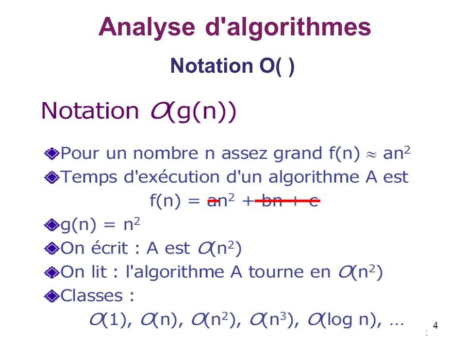 4 Analyse d'algorithmes Notation O( )