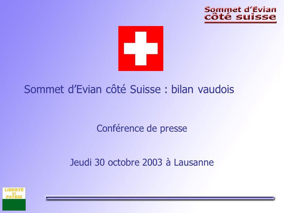 Sommet dEvian côté Suisse : bilan vaudois Conférence de presse Jeudi 30 octobre 2003 à Lausanne